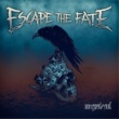 Escape the Fate Ungrateful