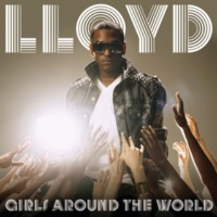 Lloyd/リル・ウェイン Girl's Around The World (feat.リル・ウェイン) [Radio Version]