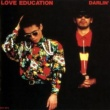 DARLIN' LOVE EDUCATION