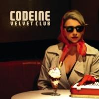 Codeine Velvet Club Begging Bowl Blues