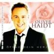 Oliver Haidt Offne Dein Herz