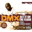 DMX Get It On The Floor [int'l 2 trk]