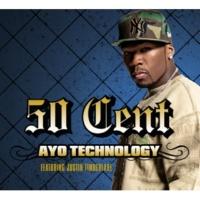 50 Cent/Justin Timberlake/Timbaland Ayo Technology (feat.Justin Timberlake/Timbaland) [Radio Edit]
