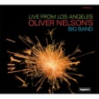 Oliver Nelson Live From Los Angeles [LPR. Int'l Jewel Version]