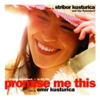 Stribor Kusturica And The Poisoners Jagodince Begince(Bof Promise Me This)
