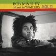 ボブ・マーリー&ザ・ウェイラーズ Gold