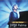 Jorge Palma Da-Me Lume (O Melhor De...)