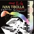 Ivan Tibolla My E.G.