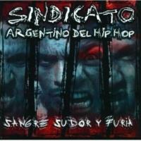 Sindicato Argentino Del Hip Hop Imperdonables [Album Version]