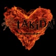 Takida The Burning Heart