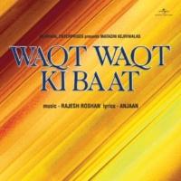 Asha Bhosle O Meherbaa [Waqt Waqt Ki Baat / Soundtrack Version]