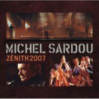 Michel Sardou Je Serai Là [Live Zénith 2007]