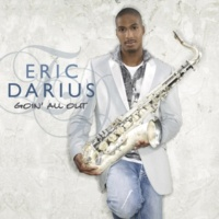 Eric Darius featuring Norman Brown Just For The Moment
