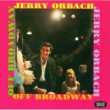 JERRY ORBACH Jerry Orbach: Off Broadway