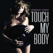 Mariah Carey Touch My Body [Int'l ECD - Maxi]