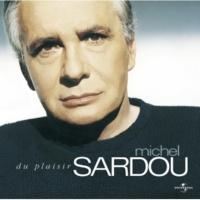 Michel Sardou Je N'Oublie Pas [Album Version]