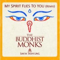 Monjes Budistas My Spirit Flies To You(Album Version Instrumental + Mantras)