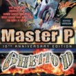 Master P Ghetto D 10th Anniversary