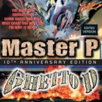 Master P, Silkk The Shocker, Lil' Gotti Burbons And Lacs (2005 Digital Remaster)