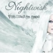 Nightwish Wish I Had An Angel [EU Version]
