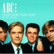 ABC Never More Than Now - The ABC Collection [2CD Set]