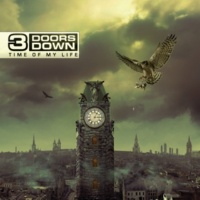 3 Doors Down Time Of My Life [Deluxe Version]