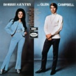 Bobbie Gentry And Glen Campbell Bobbie Gentry And Glen Campbell