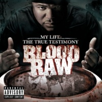 Blood Raw I Miss You [Album Version (Explicit)]