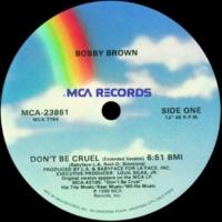 ボビー・ブラウン Don't Be Cruel [(Dub)]
