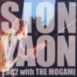 SION SION-YAON 2002 with THE MOGAMI