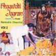 Narendra Chanchal Jai Jai Bolo [Live]