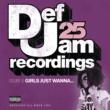 Ja Rule Def Jam 25, Vol. 8: Girls Just Wanna [Explicit Version]