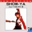 SHOW-YA SHOW-YA/ニュー・ベスト・ナウ70