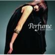 名取香り perfume