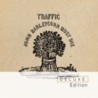 Traffic John Barleycorn Must Die Deluxe Edition