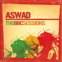 Aswad You Can't Show Me [BBC Session Session Date: 1984 Programme Number: 99YJ7015]
