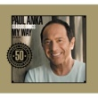 Paul Anka CLASSIC SONGS, MY WAY  INTERNATIONAL VERSION ^