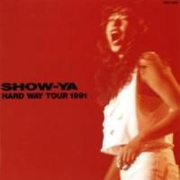 SHOW-YA BLUE ROSE BLUES [1991 ライブ]