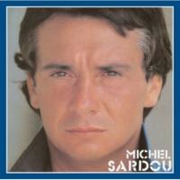 Michel Sardou Il Etait Là Le Fauteuil [Album Version]