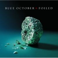 Blue October Drilled A Wire Through My Cheek [Album Version]