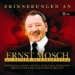 Ernst Mosch und seine Original Egerlander Musikanten Erinnerungen An Ernst Mosch Zu Seinem 80. Geburtstag [SET]