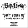 Busta Rhymes Don't Touch Me (Throw Da Water On 'Em)