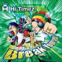 HI-TIMEZ Break Yourself (Instrumental)