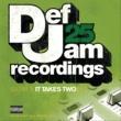 LL・クール・J Def Jam 25: Volume 4 - It Takes Two Pt. 2 [Explicit Version]