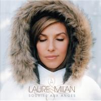 Laure Milan A Mes Rêves