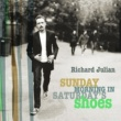 Richard Julian Sunday Morning In Saturday's Shoes