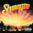 Shwayze Roamin' [Album Version (Explicit)]