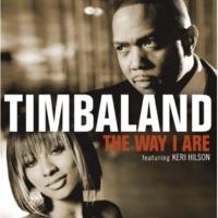 Timbaland/Keri Hilson/D.O.E. The Way I Are (feat.Keri Hilson/D.O.E.)
