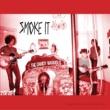 The Dandy Warhols Smoke It