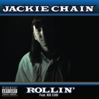 Jackie Chain/Kid Cudi Rollin' (feat.Kid Cudi)